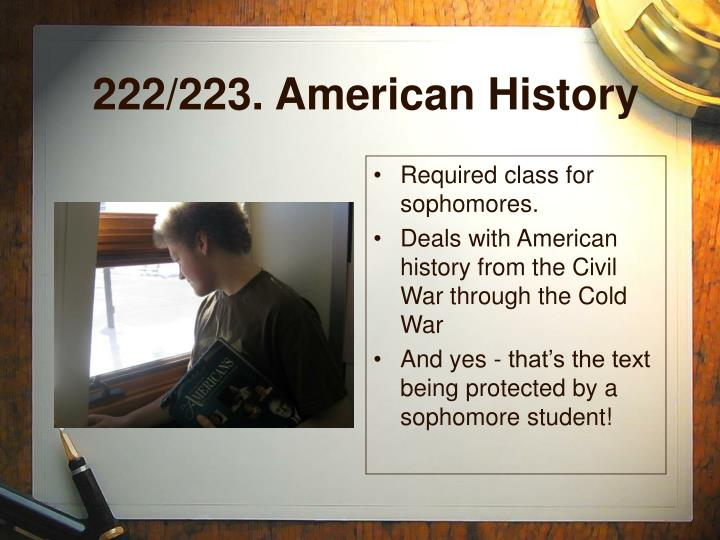 222/223. American History