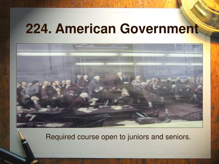 224. American Government