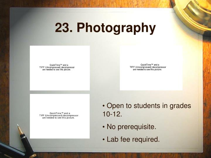 23. Photography