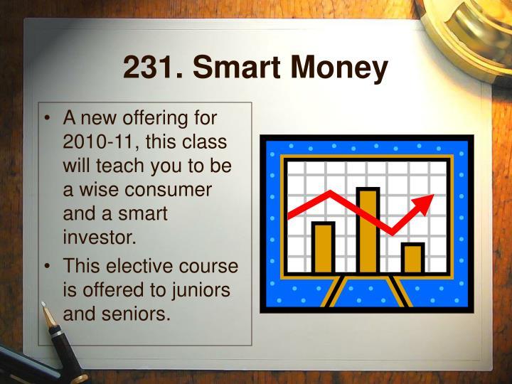 231. Smart Money