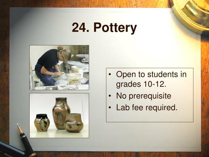 24. Pottery