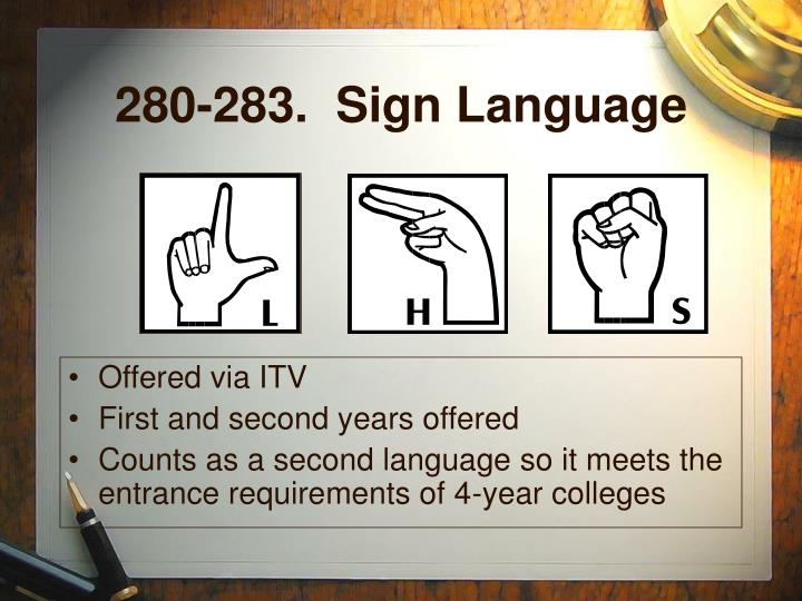 280-283.  Sign Language