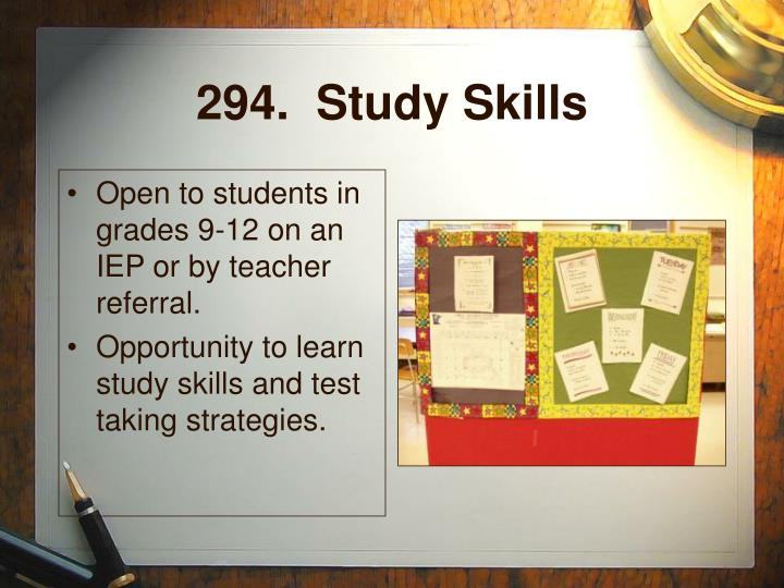 294.  Study Skills