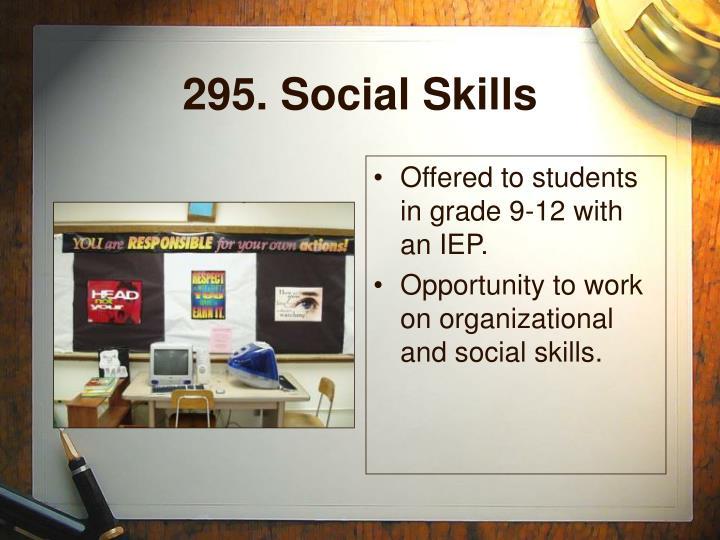 295. Social Skills