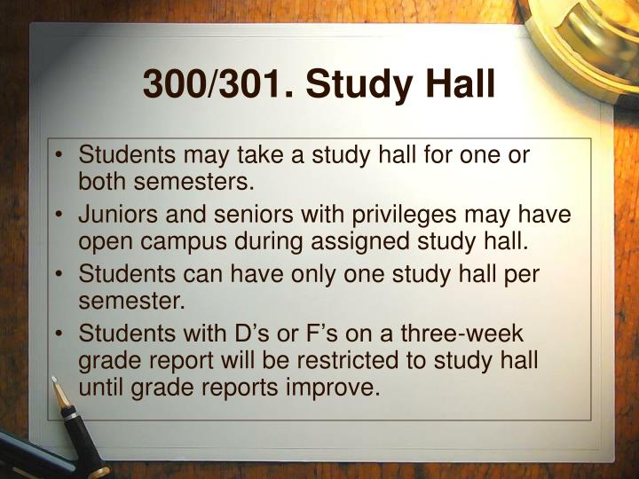 300/301. Study Hall