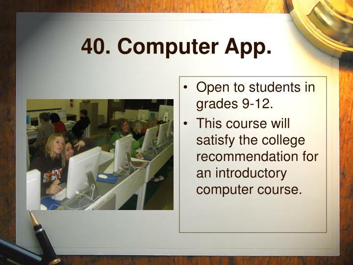 40. Computer App.