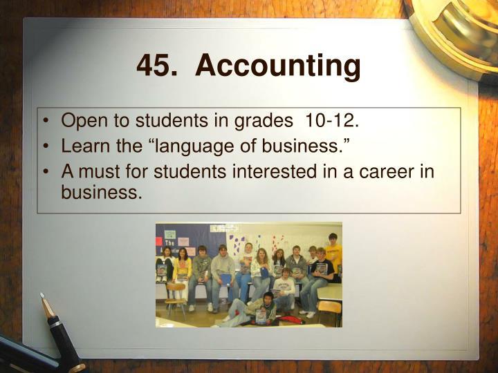 45.  Accounting