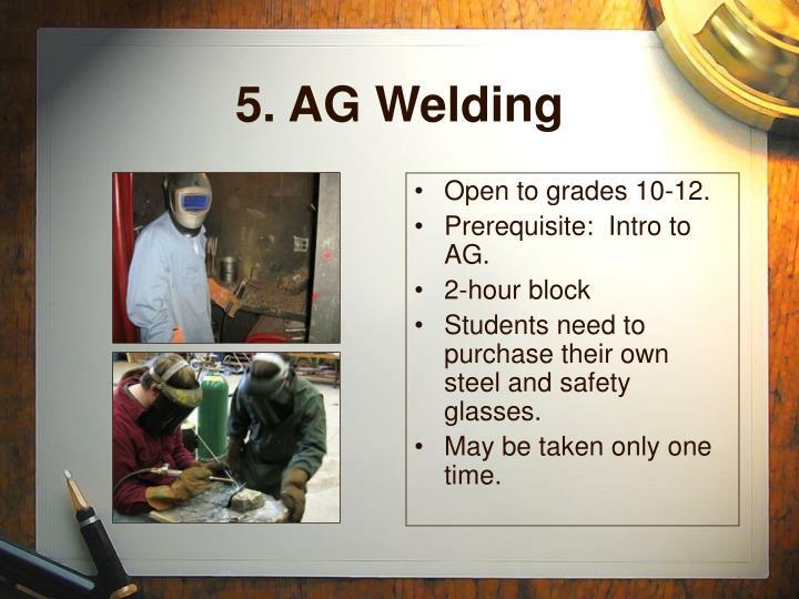 5. AG Welding