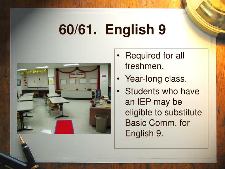 60/61.  English 9