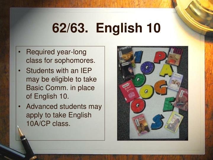 62/63.  English 10