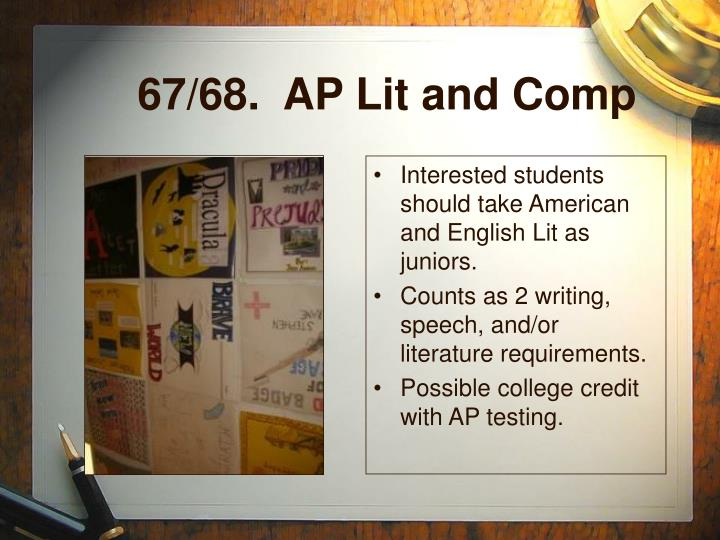 67/68.  AP Lit and Comp
