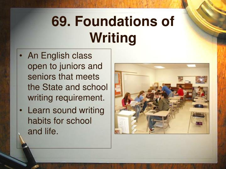 69. Foundations of Writing