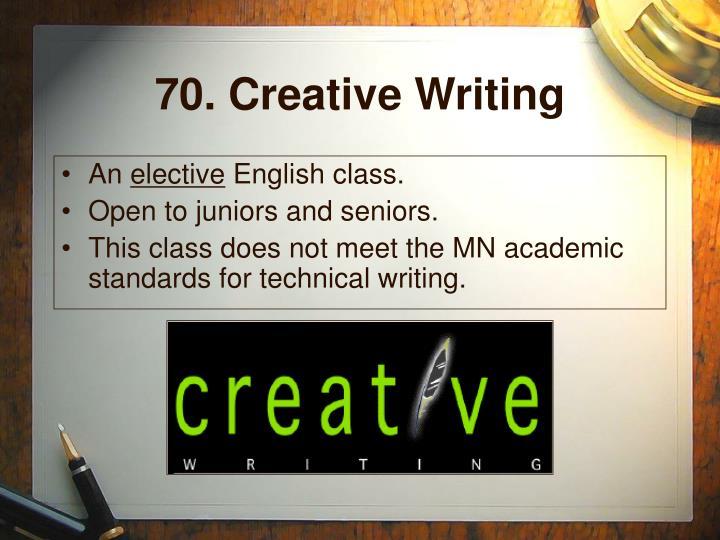 70. Creative Writing