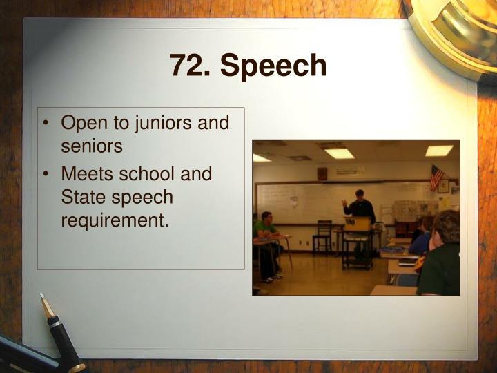 72. Speech