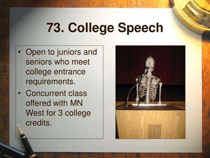 73. College Speech