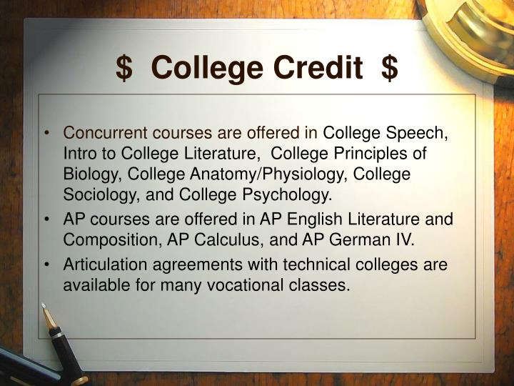 $  College Credit  $