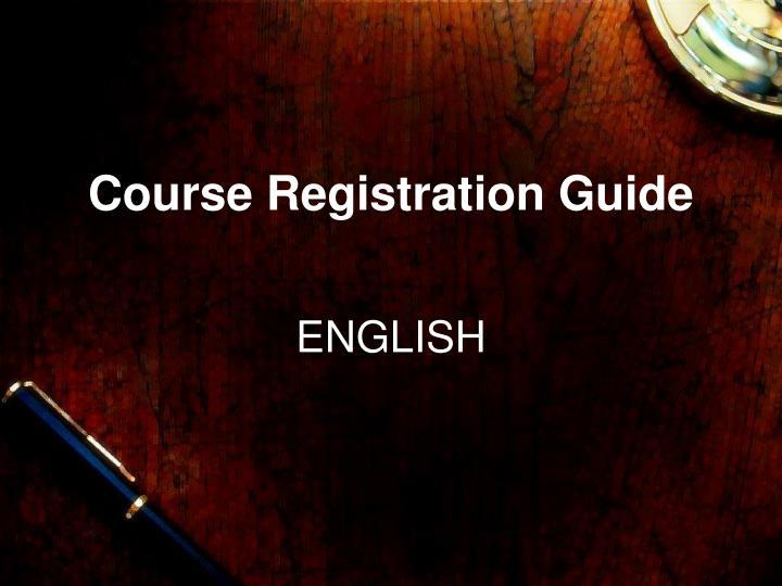 Course Registration Guide