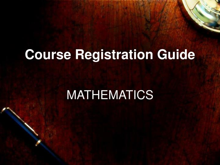 Course Registration Guide