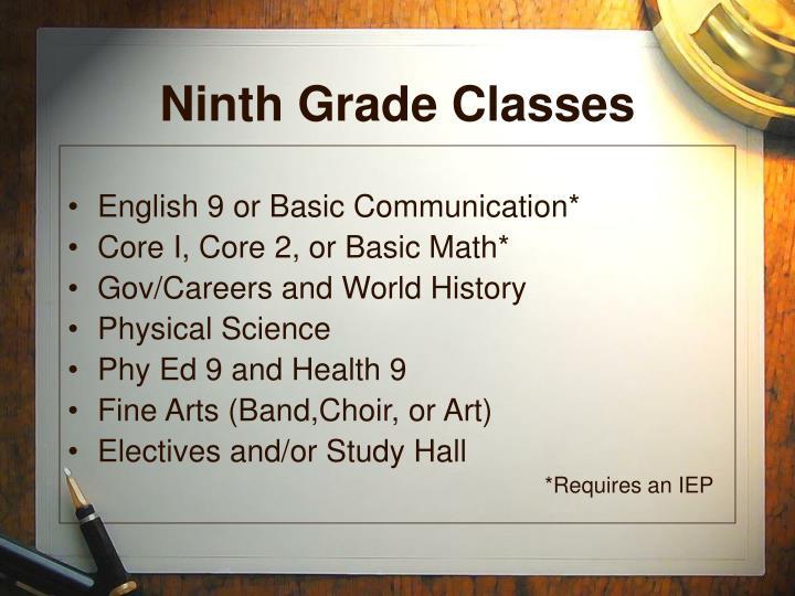 Ninth Grade Classes