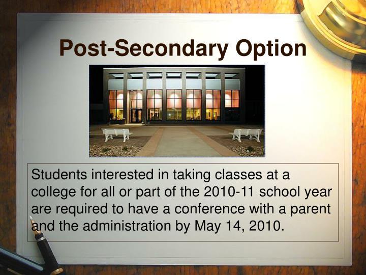 Post-Secondary Option