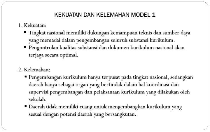 KEKUATAN DAN KELEMAHAN MODEL 1