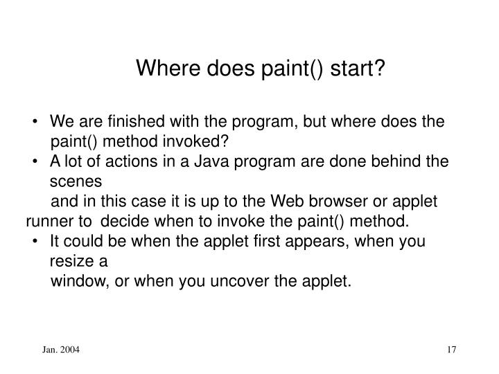 Where does paint() start?