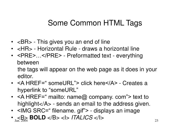 Some Common HTML Tags