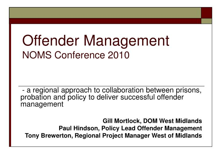 Offender management noms conference 2010