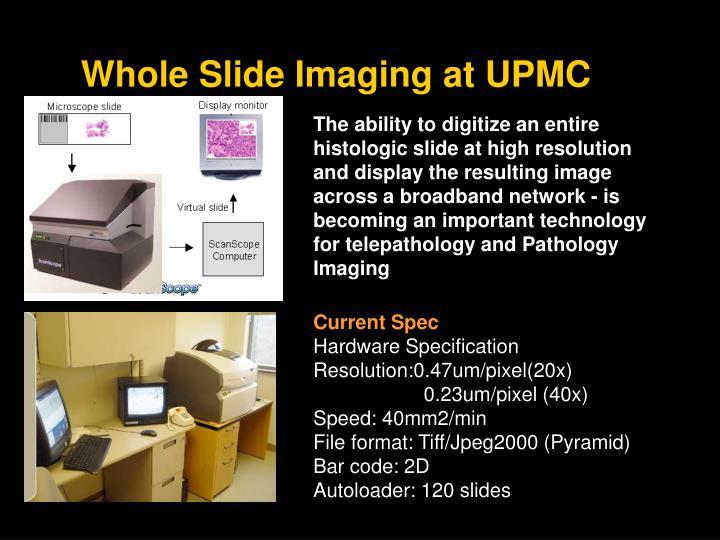 Whole Slide Imaging