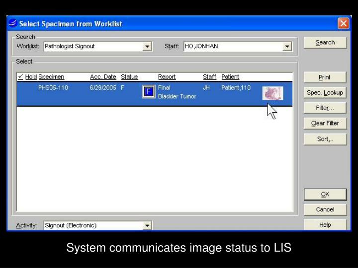 System communicates image status to LIS