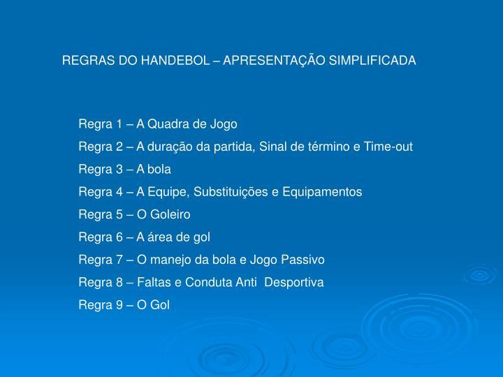REGRAS DO HANDEBOL – APRESENTAÇÃO SIMPLIFICADA