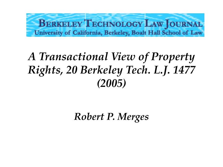 A Transactional View of Property Rights,