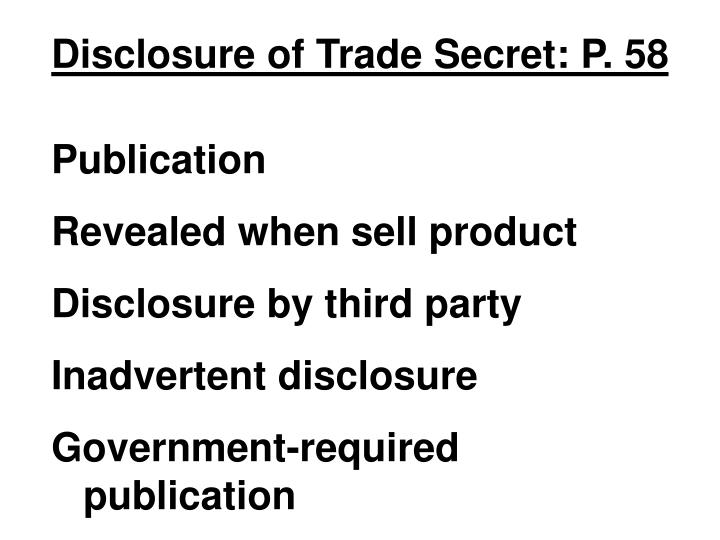 Disclosure of Trade Secret: P. 58
