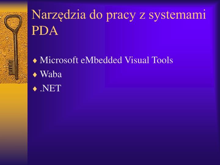 Narzędzia do pracy z systemami PDA