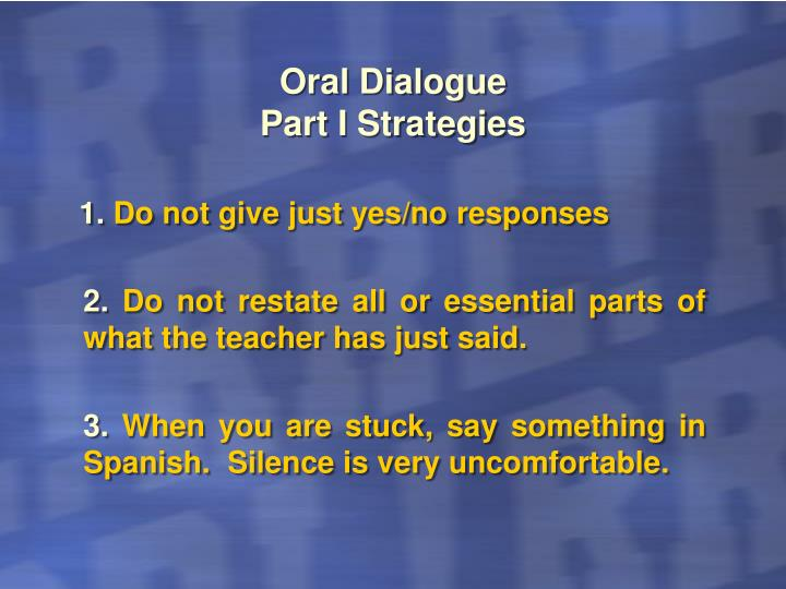 Oral Dialogue