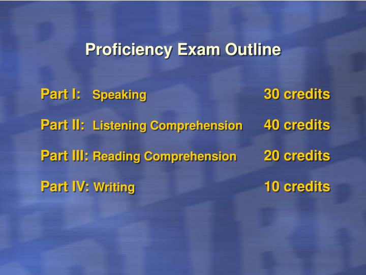 Proficiency Exam Outline