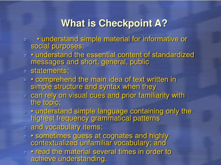 What is Checkpoint A?