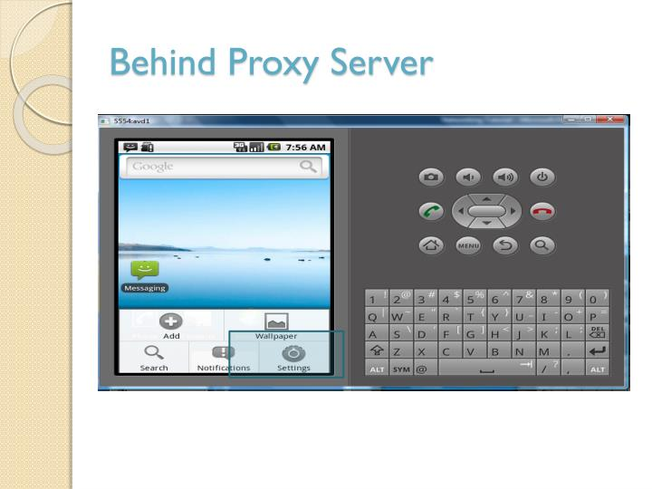 Behind Proxy Server