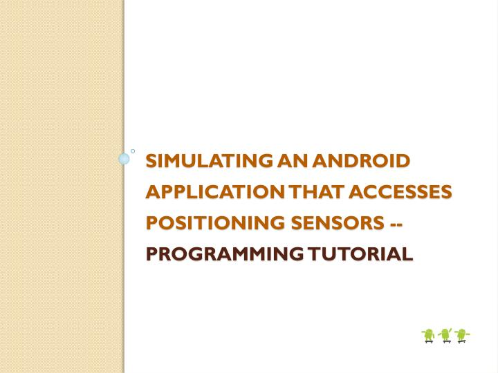 Simulating an Android application that accesses positioning