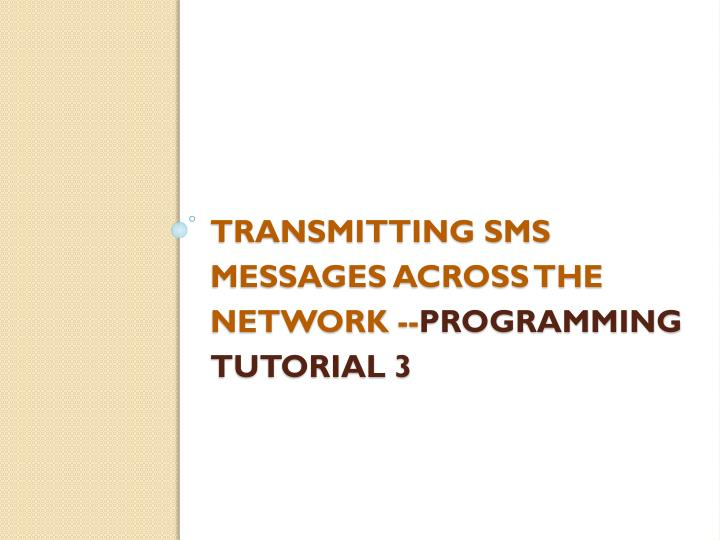 Transmitting SMS messages across the