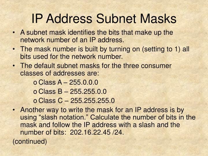 IP Address Subnet Masks