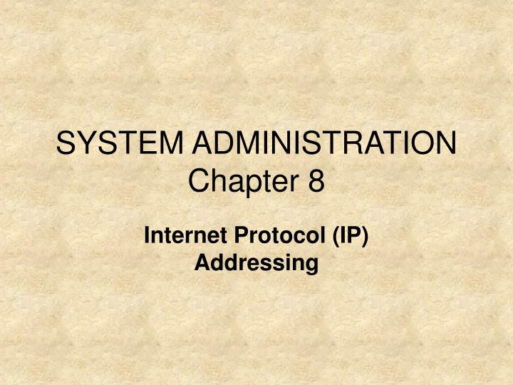 System administration chapter 8