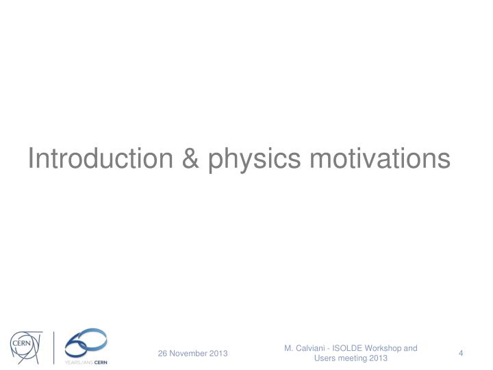 Introduction & physics motivations