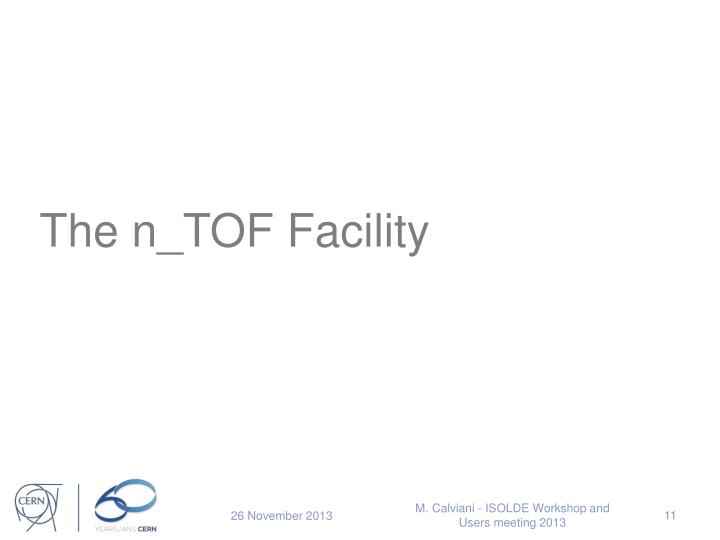 The n_TOF Facility