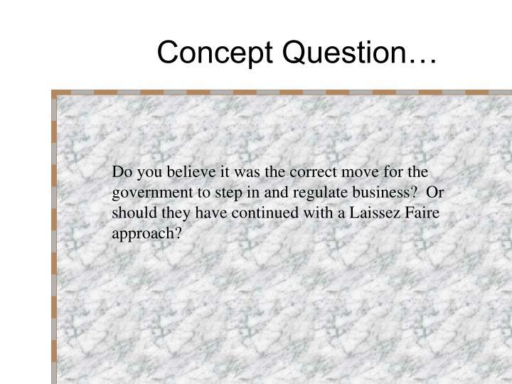Concept Question…