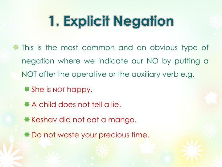 1. Explicit Negation