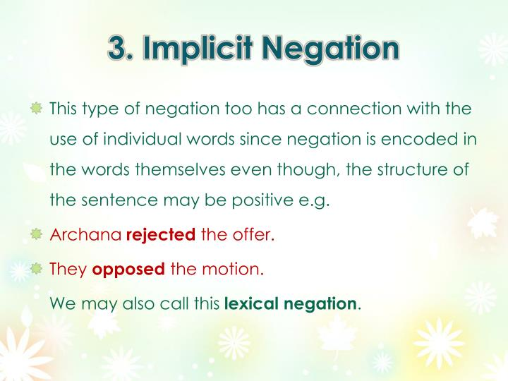 3. Implicit Negation
