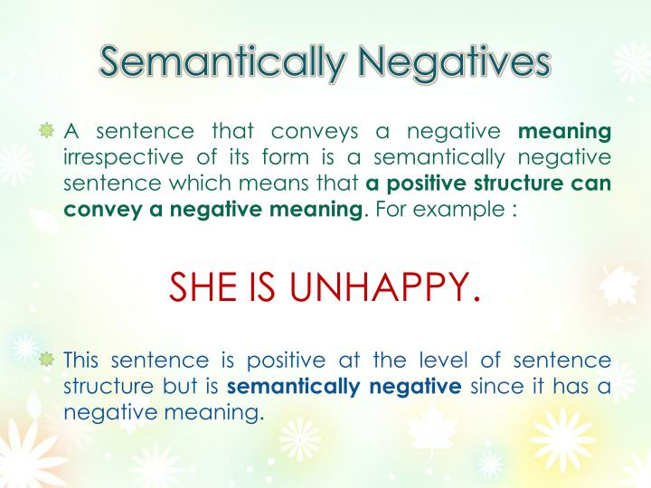 Semantically negatives