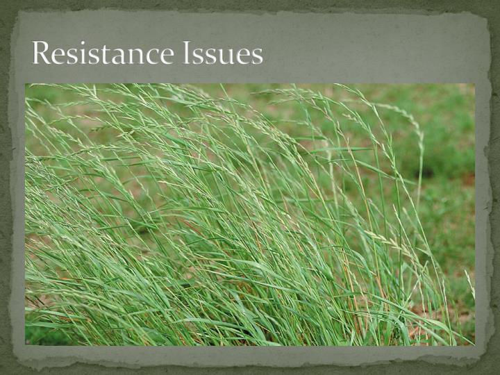 Resistance Issues