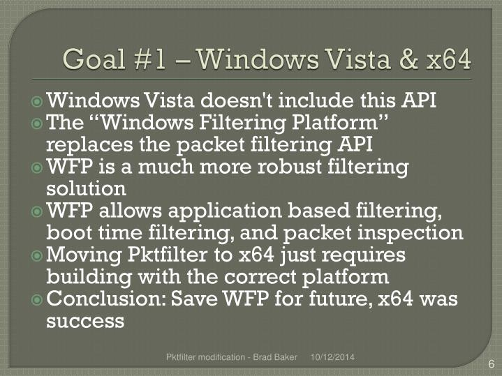 Goal #1 – Windows Vista